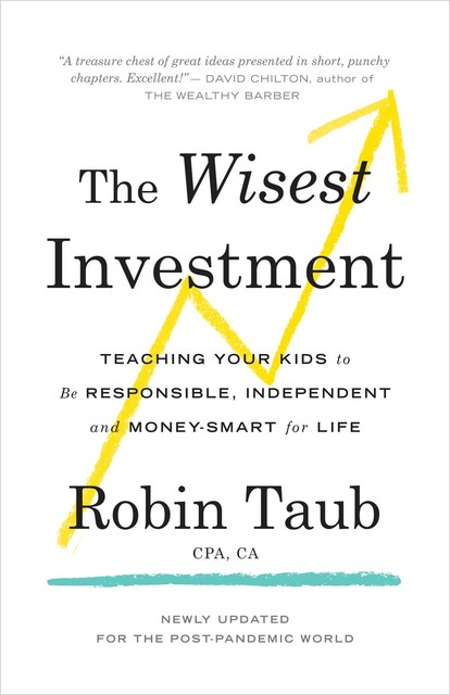 The Wisest Investment, Robin Taub