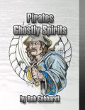 Pirates Ghostly Spirits, Bob Gebhardt