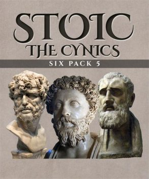 Stoic Six Pack 5 – The Cynics, Diogenes Laërtius.
