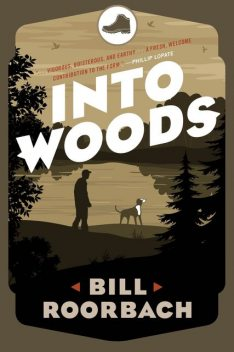Into Woods, Bill Roorbach