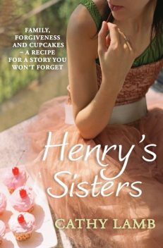 Henry's Sisters, Cathy Lamb