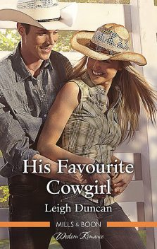 His Favourite Cowgirl, Leigh Duncan