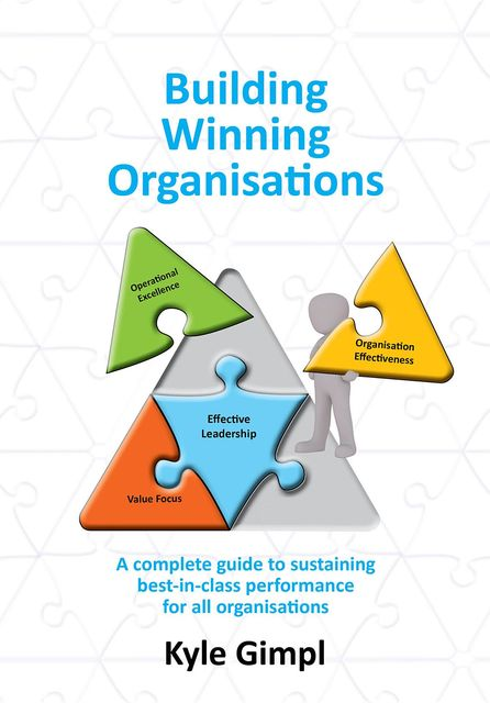 Building Winning Organisations, Kyle T Gimpl