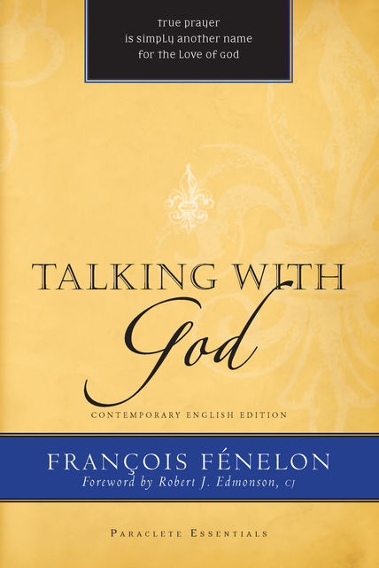Talking with God, Francois Fénelon
