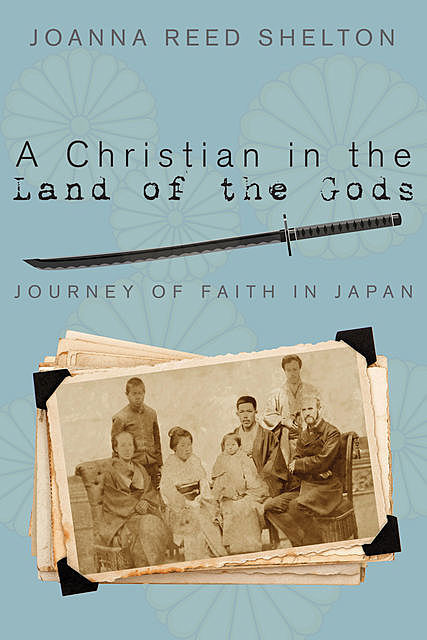 A Christian in the Land of the Gods, Joanna Reed Shelton