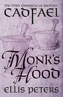 Monk's Hood, Ellis Peters
