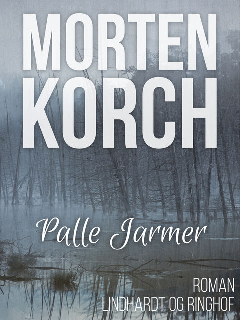 Palle Jarmer, Morten Korch