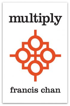 Multiply, Francis Chan, Mark Beuving