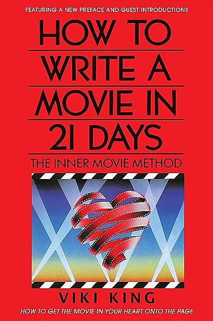 How to Write a Movie in 21 Days, Viki King
