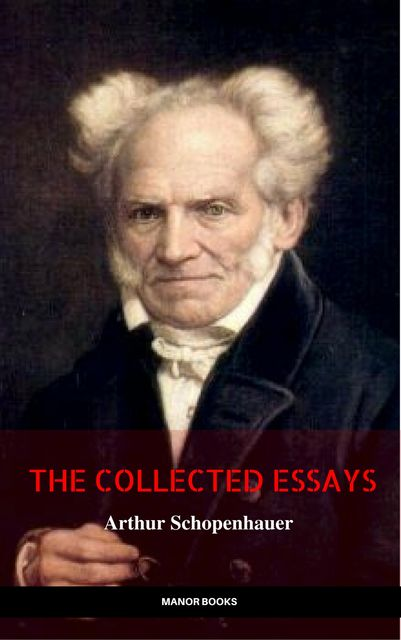 Essays of Schopenhauer, Arthur Schopenhauer, Manor Books