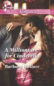 A Millionaire for Cinderella, Barbara Wallace