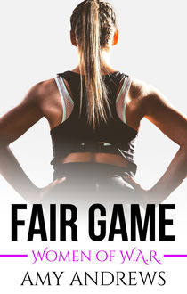 Fair Game, Amy Andrews