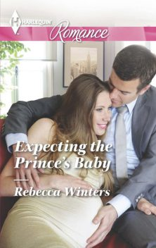 Expecting the Prince's Baby, Rebecca Winters