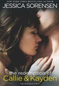 The Coincidence 2: The Redemption of Callie and Kayden, Jessica Sorensen