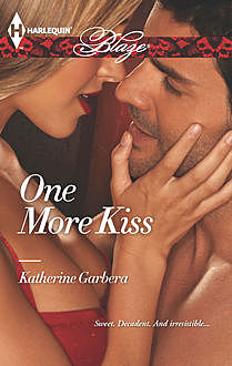 One More Kiss, Katherine Garbera