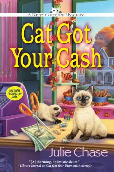 Cat Got Your Cash, Julie Chase