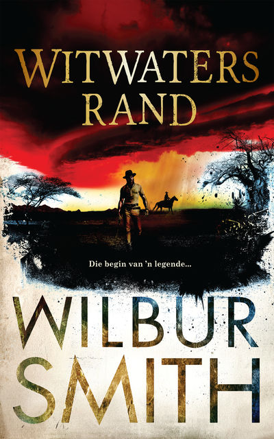 Witwatersrand, Wilbur Smith