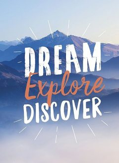 Dream. Explore. Discover, Summersdale Publishers