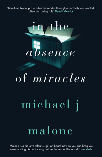 In the Absence of Miracles, Michael Malone
