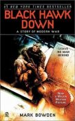 Black Hawk Down: A Story of Modern War, Mark Bowden