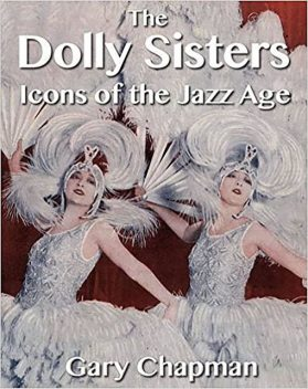 The Dolly Sisters, Gary Chapman
