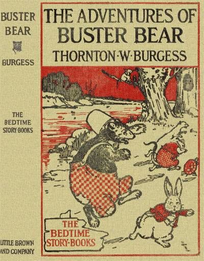 The Adventures of Buster Bear, Thornton W.Burgess