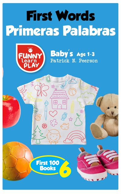 First Words Baby's Age 1–3, Patrick N. Peerson