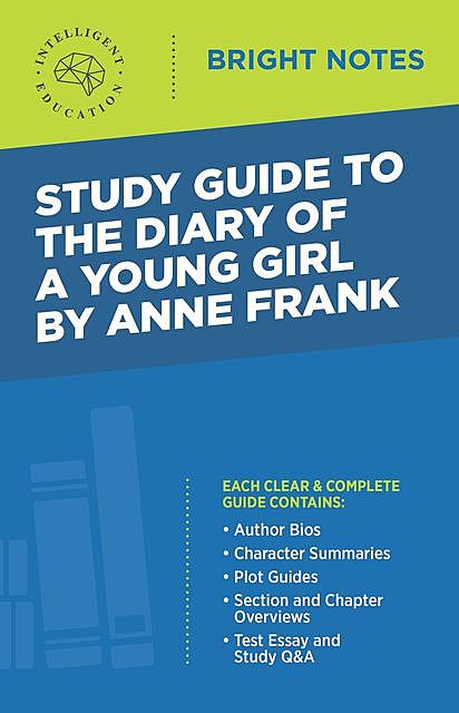 Study Guide to Diary of a Young Girl by Anne Frank, Influence Press