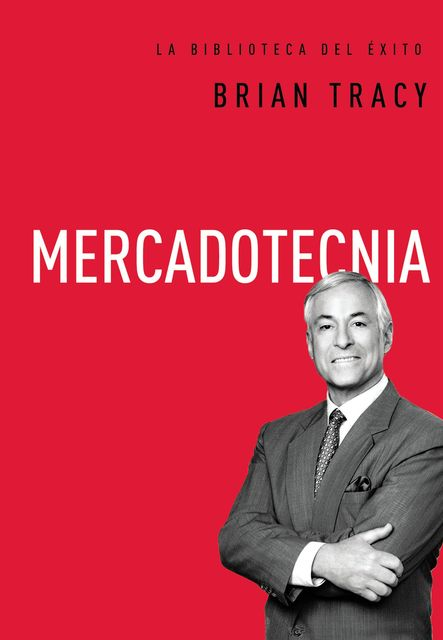 Mercadotecnia, Brian Tracy