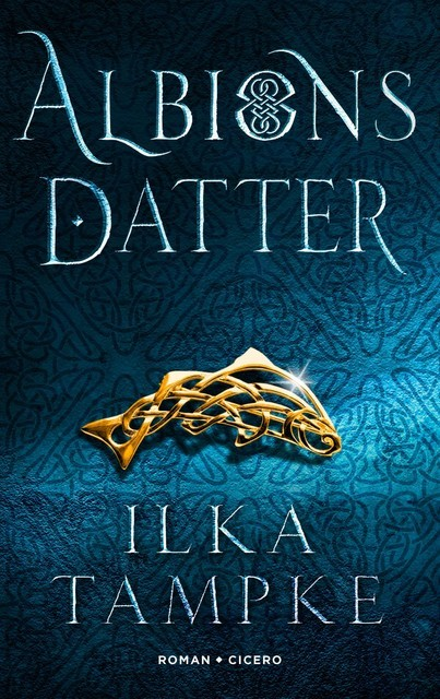 Albions datter, Ilka Tampke