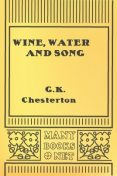 Wine, Water and Song, G. K Chesterton