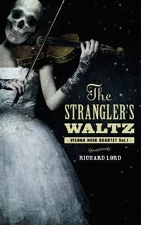 Strangler's Waltz, Richard Lord