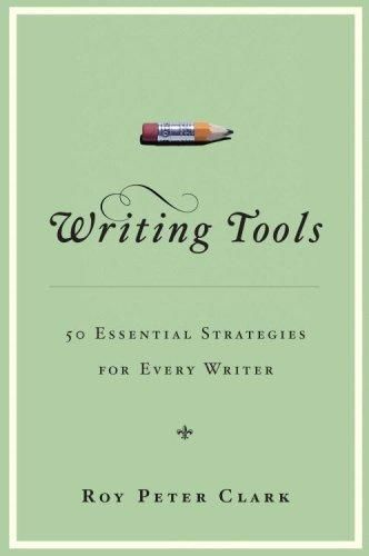 Writing Tools, Roy Peter Clark