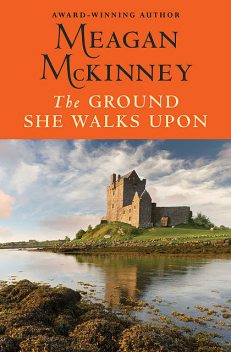 The Ground She Walks Upon, Meagan Mckinney