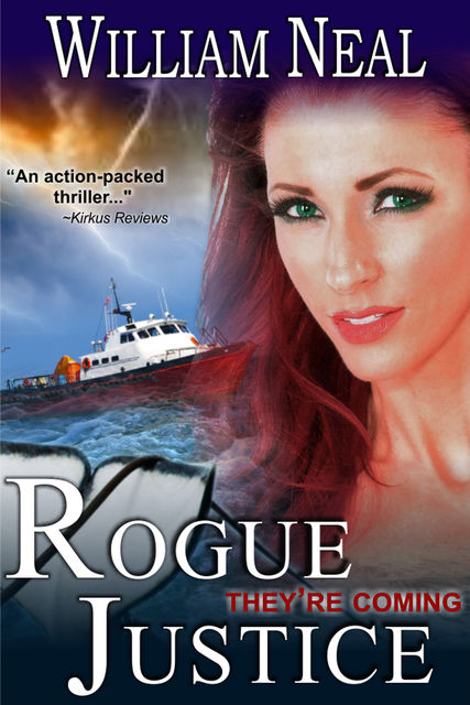 Rogue Justice, William Neal