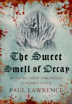 The Sweet Smell of Decay, Paul Lawrence