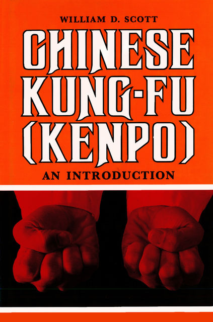 Chinese Kung-Fu (Kenpo), William Scott