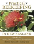 Practical Beekeeping in New Zealand, Andrew Matheson, Murray Reid