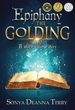 Epiphany – THE GOLDING, Sonya Deanna Terry