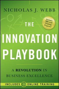 The Innovation Playbook, Nicholas J.Webb