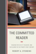 The Committed Reader, Robert Stebbins