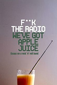 F**k The Radio, We've Got Apple Juice, Miranda Ward