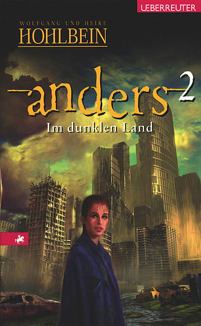 Anders – Im dunklen Land (Bd. 2), Wolfgang Hohlbein, Heike Hohlbein