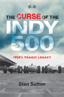 The Curse of the Indy 500, STAN SUTTON