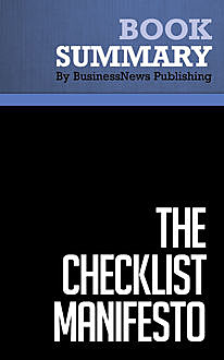 Summary: The Checklist Manifesto  Atul Gawande, Must Read Summaries