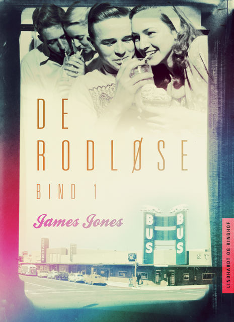 De rodløse bind 1, James Jones