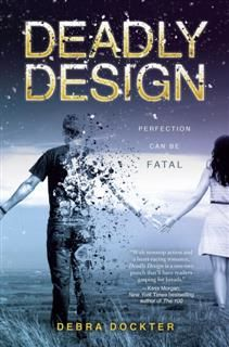Deadly Design, Debra Dockter