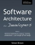 Software Architecture for Developers : Volume 1, Simon Brown