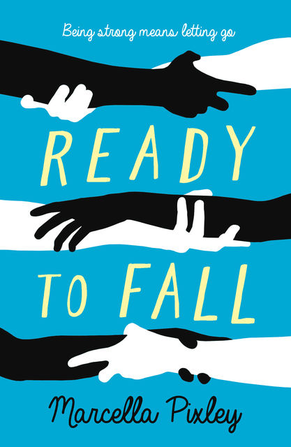 Ready to Fall, Marcella Pixley