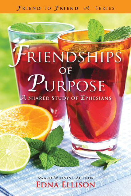 Friendships of Purpose, Edna Ellison